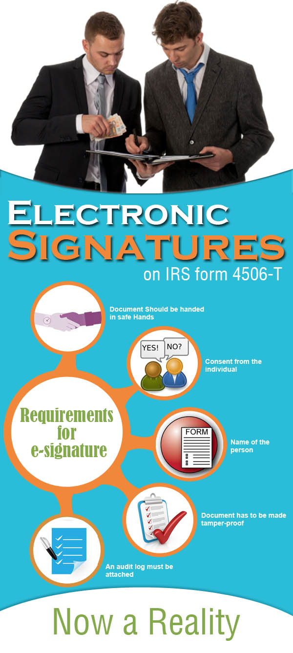 Electronic Signatures On Irs Form 4506 T Now A Reality